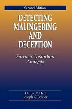 Detecting Malingering and Deception: Forensic Distortion Analysis, Second Editio