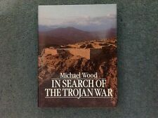In Search of the Trojan War by Michael Wood (Hardback, 1985)