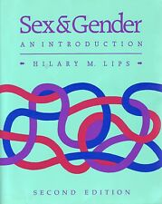 Sex and Gender : An Introduction by Hilary M. Lips (1993, Paperback, Revised)