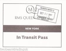 RMS Queen Mary 2: In Transit Pass - New York: 31 October 2007