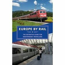 Europe by Rail: The Definitive Guide for Independent Travellers, Nicky Gardner
