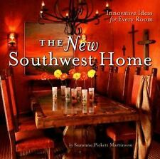 The New Southwest Home: Innovative Ideas for Every Room-ExLibrary