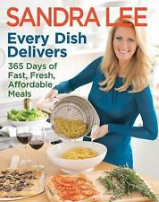 Brand new Every Dish Delivers by Sandra Lee (2013)  365 days of fast fresh meals