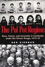 The Pol Pot Regime: Race, Power and Genocide in Cambodia Under the Khmer Rouge,…