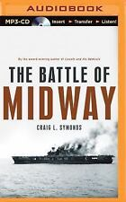 The Battle of Midway by Craig L. Symonds (2015, MP3 CD, Unabridged)