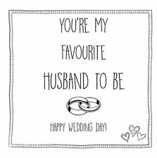 Funny, sarcastic, humorous, wedding day card for husband hubby to be