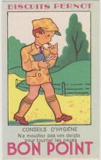 BON POINT PUBLICITAIRE BISCUITS PERNOT/CONSEILS D'YGIENNE-GARCONNET-CASQUETTE