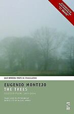 The Trees : Selected Poems, 1967-2004 by Eugenio Montejo (2004, Paperback)