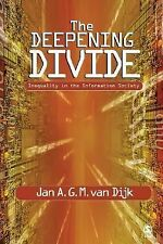The Deepening Divide: Inequality in the Information Society, van Dijk, Jan A G M