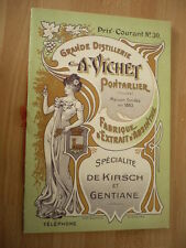 ABSINTHE PRIX COURANT DE LA DISTILLERIE A. VICHET PONTARLIER 1900