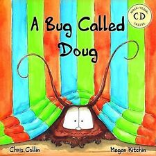 A Bug Called Doug (2014, Picture Book)