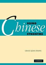 Using Chinese Synonyms (Using (Cambridge)), Zhang, Grace Qiao