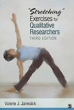 """""""Stretching"""" Exercises for Qualitative Researchers"""