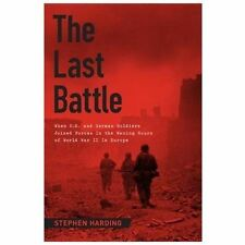 The Last Battle: When U.S. and German Soldiers Joined Forces in the Waning Hours