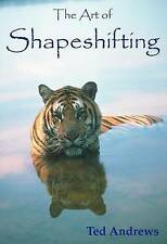 Art of Shapeshifting,Ted Andrews,New Book mon0000027796