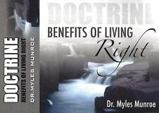 Benefits of Living Right- Doctrine - 2 Cds - Dr. Myles Munroe