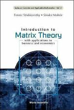 Introduction to Matrix Theory (Series on Concrete and Applicable Mathematics, Vo