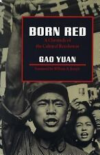 Born Red: A Chronicle of the Cultural Revolution, Gao Yuan, Acceptable Book