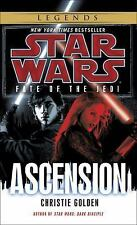Star Wars Fate of the Jedi - Legends: Ascension 8 by Christie Golden (2012,...