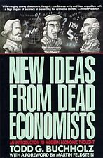 New Ideas from Dead Economists: An Introduction to Modern Economic Thought (Plu