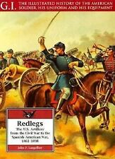 Redlegs: The U.S. Artillery from the Civil War to the Spanish-American War, 1861