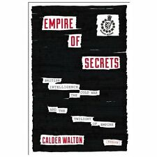 Empire of Secrets: British Intelligence, the Cold War, and the Twiligh-ExLibrary
