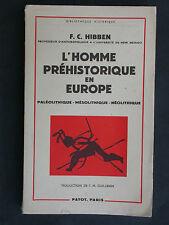 L'homme préhistorique en Europe - Hibben chez Payot 1960 - Anthropologie