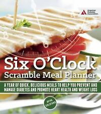 The Six O'Clock Scramble Meal Planner : A Year of Quick, Delicious Meals to...