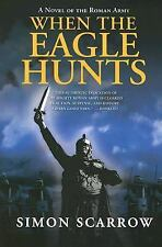 Eagle: When the Eagle Hunts 3 by Simon Scarrow (2005, Paperback)