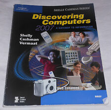 Discovering Computers 2007 Gateway to Information Shelly Cashman Vermaat  PB