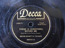 GOSPEL BLUES GUITAR 78: SISTER ROSETTA THARPE There Is Something Within Me