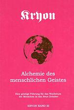 ALCHEMIE DES MENSCHLICHEN GEISTES - Erzengel Kryon Band 3 - Lee Carroll BUCH