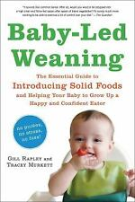 Baby-Led Weaning: The Essential Guide to Introducing Solid Foods-and Helping You