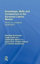 Knowledge, Skills and Competence in the European Labour Market : What's in a...