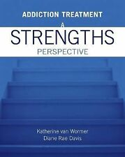 Addiction Treatment by Katherine van Wormer