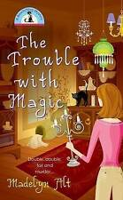 The Trouble With Magic (Bewitching Mysteries, No. 1)-ExLibrary