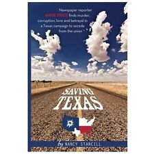 Saving Texas by Nancy Stancill (2013, Paperback)