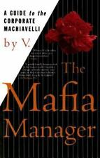 The Mafia Manager : A Guide to the Corporate Machiavelli, V., Good Book