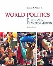 World Politics : Trend and Transformation by Charles W. Kegley (2006, Paperback)