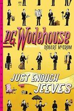 Just Enough Jeeves by P. G. Wodehouse (2010, Paperback)