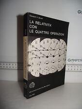 LIBRO Clement V.Durell LA RELATIVITà con LE QUATTRO OPERAZIONI 2^ed.1967