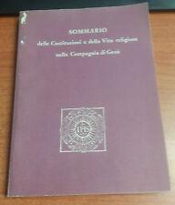 LIBRO SOMMARIO DELLE COSTITUZIONI E DELLA VITA RELIGIOSA NELLA COMPAGNIA DI GESU
