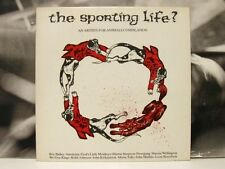 THE SPORTING LIFE ? AN ARTISTS FOR ANIMALS COMPILATION LP UNPLAYED AGIT PROP 6