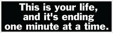 """Fight Club - This is your life and it's ending one minute at a time - 2.5"""" x 8"""""""