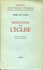 Henri De Lubac = MÉDITATION SUR L'ÉGLISE
