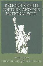Religious Faith, Torture, and Our National Soul