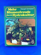 Mehr Blumenfreude durch Hydrokultur – Margot Schubert