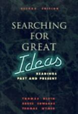 Searching for Great Ideas : Readings Past and Present by Tom Wymer, Bruce...