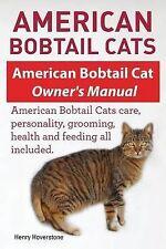American Bobtail Cats American Bobtail Cat Owners Manual American Bobtail Cats b