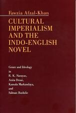 Cultural Imperialism and the Indo-English Novel : Genre and Ideology in R. K....